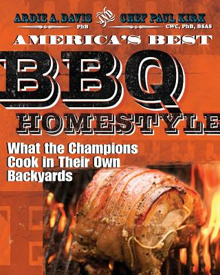 America's Best BBQ - Homestyle By Davis, Ardie/ Kirk, Paul